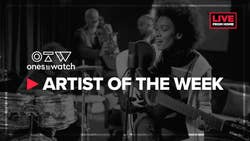 ONES TO WATCH Launch ARTIST OF THE WEEK IG Takeover