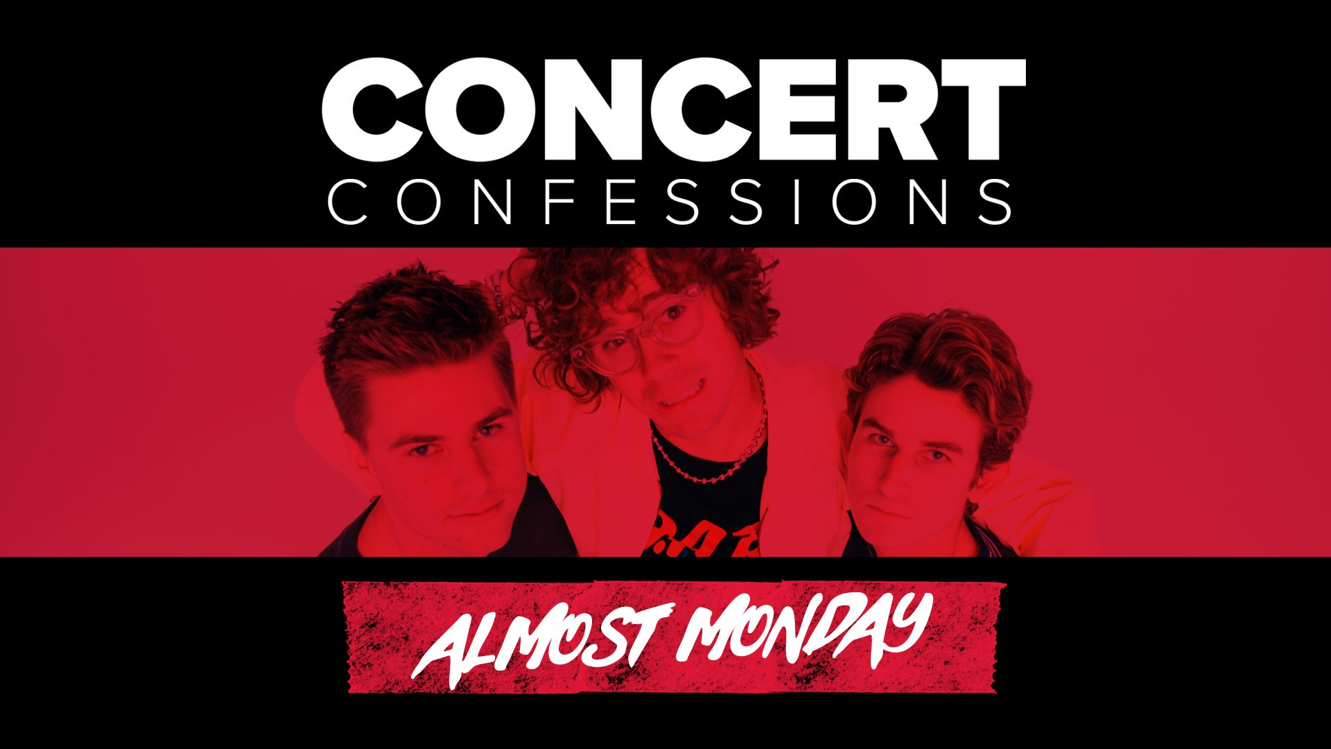 Concert Confessions: Almost Monday
