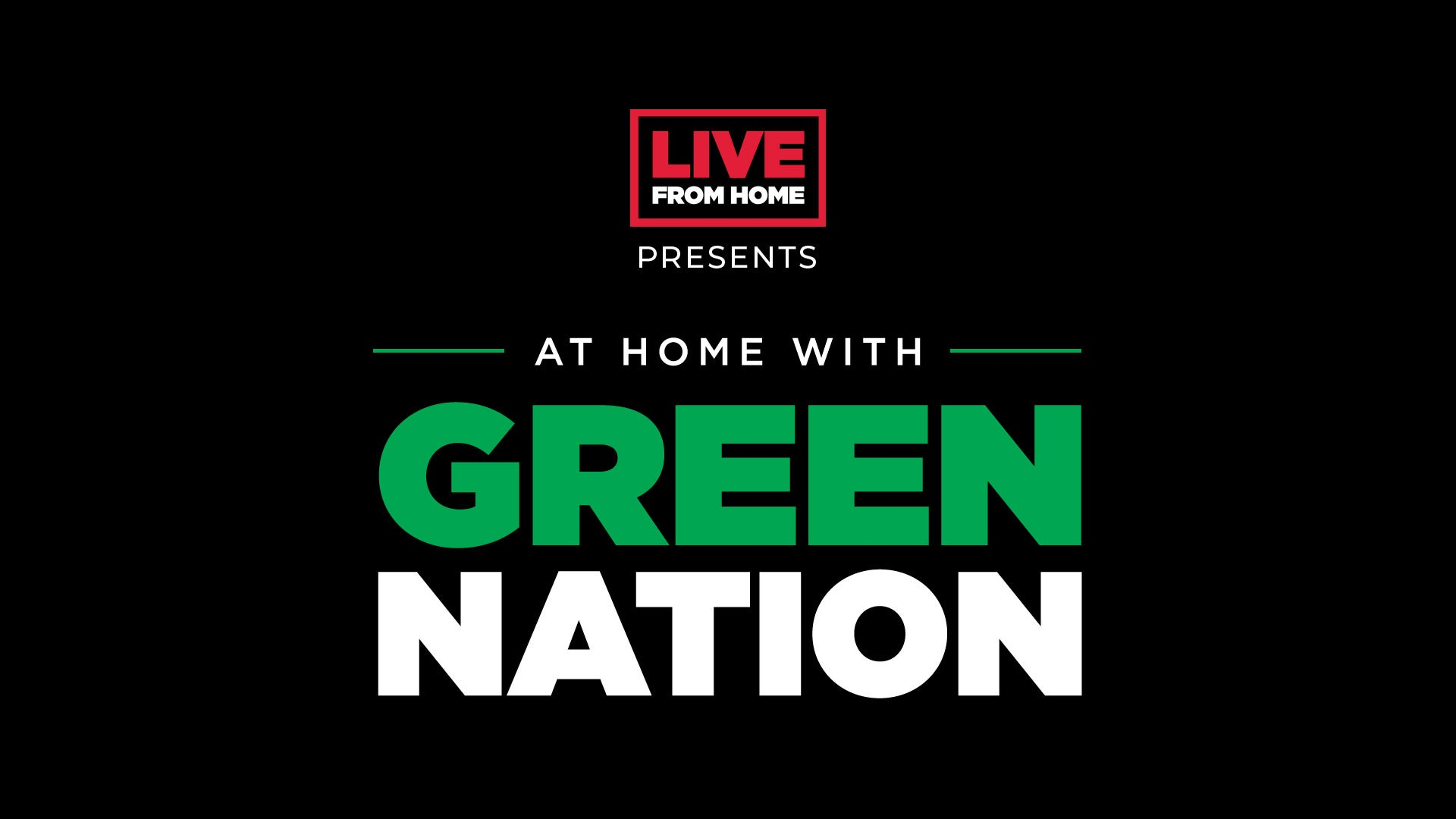 At Home with Green Nation