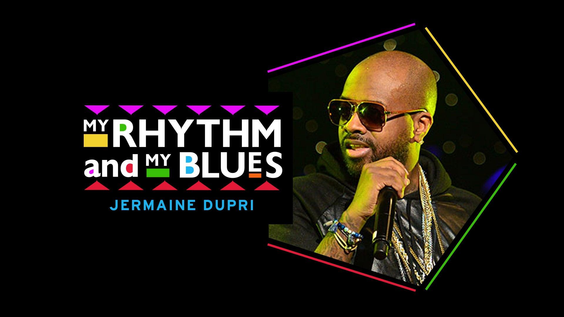 My Rhythm and My Blues: Jermaine Dupri