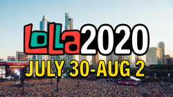 In Case You Missed It - LOLLA2020 Virtual Festival Performances