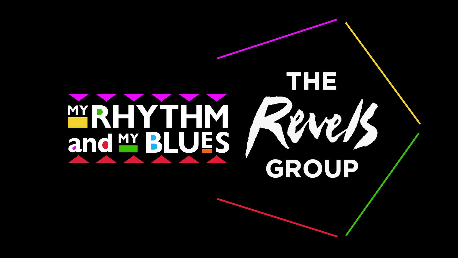My Rhythm and My Blues: The Revels Group