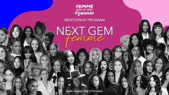Femme It Forward Launches Next Gem Femme Mentorship Program