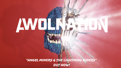 AWOLNATION Releases Angel Miners & the Lightning Riders (Live From 2020)