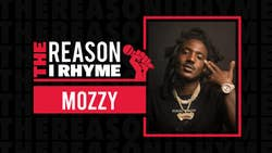 The Reason I Rhyme: Mozzy